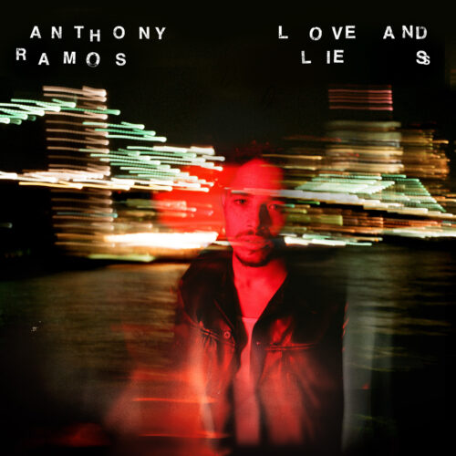 Anthony Ramos_Love And Lies Cover
